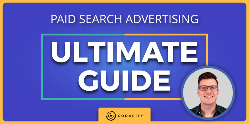 Ultimate Guide To Paid Search Advertising 2